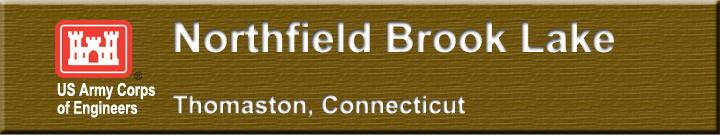 Northfield Brook Lake Thomaston Conn New England District U S Army Corps Of Engineers