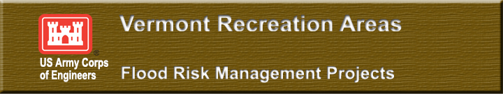 Recreation Areas and Flood Risk Management Projects in Vermont